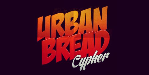 Urban Bread Cypher 2